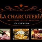 La Charcutería. Catering Service La Paz B.C.S.