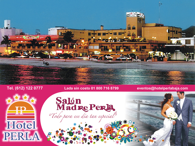 Hotel Perla. La Paz, Baja California Sur